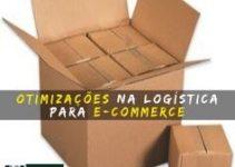 Otimizações na Logística para e-commerce: Consolidação de volumes