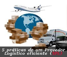 5 práticas de um Provedor Logístico eficiente (3PL)