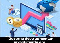 Governo deve aumentar investimento em Logística em 2020