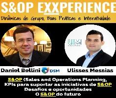 Daniel Bellini e Ulisses Messias – S&OP, KPIs, desafios e oportunidades e o S&OP do Futuro