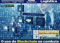 O uso do Blockchain no combate às fraudes e falsificações