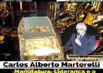 Manufatura, Liderança e o Líder do Futuro com Carlos Alberto Martorelli