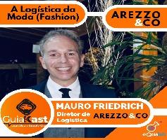 A Logística da Moda com Mauro Friedrich da Arezzo&Co