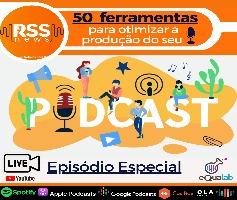 50 Ferramentas para otimizar a produção do seu Podcast