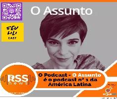 """O Podcast """"O Assunto"""" é o podcast nº 1 da América Latina"""