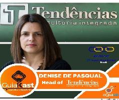 Denise de Pasqual – Sócia Diretora na Tendências Consultoria Integrada