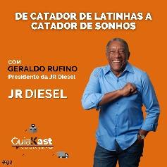 Geraldo Rufino – De Catador de latinhas a Catador de sonhos com a JR Diesel