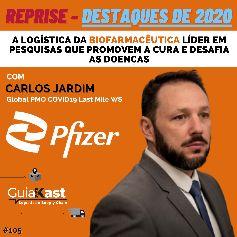 Carlos Jardim e a Logística da Biofarmacêutica líder em pesquisas que promovem a cura e desafia as doenças com a Pfizer