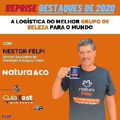 Nestor Felpi e a logística do melhor grupo de beleza para o mundo com a Natura&Co