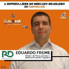Eduardo Freme Diretor de Planejamento e Desenvolvimento Logístico na RaiaDrogasil