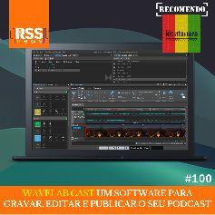WaveLab Cast um software para gravar, editar e publicar o seu podcast