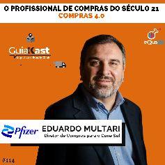 Eduardo Multari e o profissional de Compras do século 21 com a Pfizer
