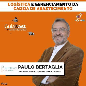 Paulo Bertaglia e a Logística e Gerenciamento da Cadeia de Abastecimento