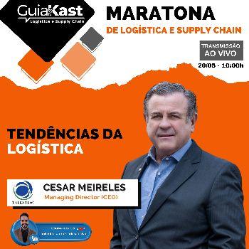 Cesar Meireles e as Tendências da Logística com a Talentlog