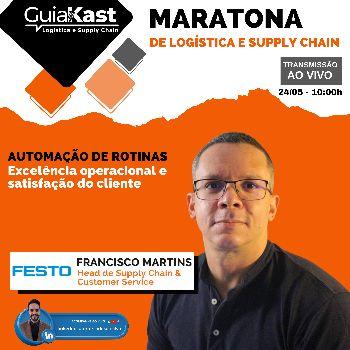 Francisco Martins e o RPA e Automação de Rotinas com a Festo