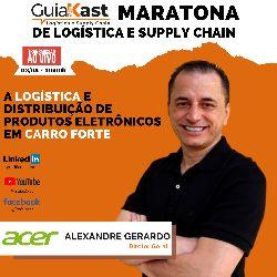 Alexandre Gerardo e a logística e distribuição de produtos eletrônicos em Carro Forte com a Acer