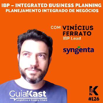 Vinicius Ferrato e o IBP (Integrated Business Planning) com a Syngenta