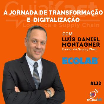 Luís Daniel Montagner e a Jornada de Digitalização da Ecolab