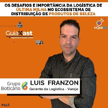 Luis Franzon e a logística de última milha na distribuição de produtos de beleza com o Boticário