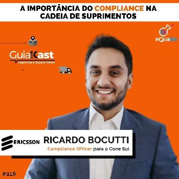 Ricardo Bocutti e a importância do COMPLIANCE na cadeia de suprimentos com a Ericsson