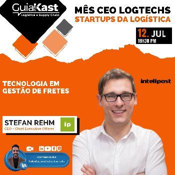Stefan Rehm e a Tecnologia em gestão de fretes com a Intelipost