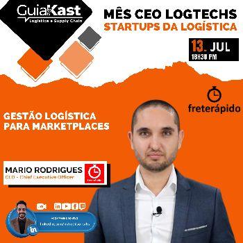 Mario Rodrigues e a Gestão logística para Marketplaces com a Frete Rápido