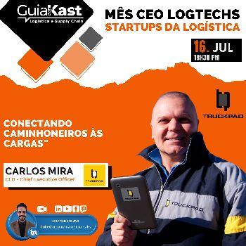 Carlos Mira e a digitalização do setor de transporte Rodoviário com o TruckPad