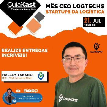 Halley Takano e a Digitalização da logística de entregas com a Comprovei