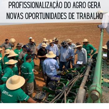 Profissionalização do Agro gera novas oportunidades de trabalho
