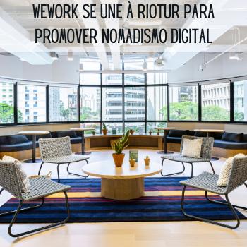 WeWork se une à Riotur para promover nomadismo digital